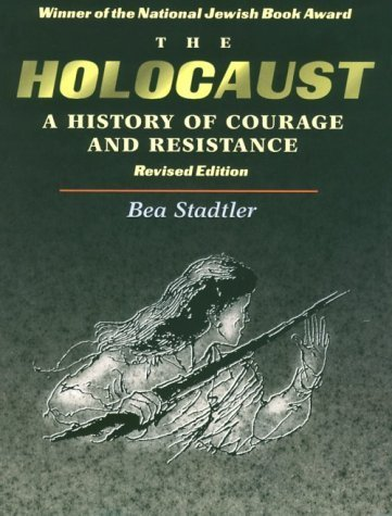book The Holocaust: A History of Courage and Resistance by Morrison David Beal, Maron L. Waxman, Bea Stadtler (1995) Paperback