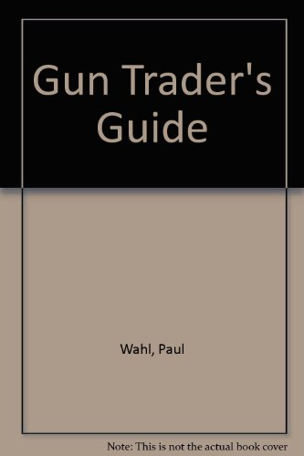 book Gun Trader\'s Guide