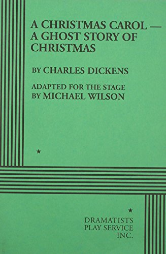 book A Christmas CarolA Ghost Story of Christmas (Wilson) - Acting Edition
