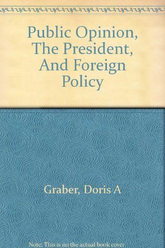 book Public opinion, the President, and foreign policy : four case studies from the formative years