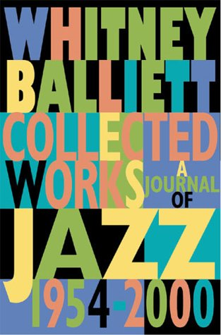 book Collected Works : A Journal of Jazz 1954-2000