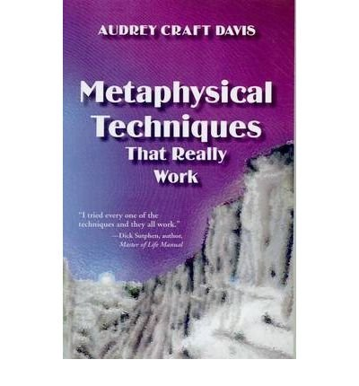 book [ [ [ Metaphysical Techniques That Really Work [ METAPHYSICAL TECHNIQUES THAT REALLY WORK ] By Davis, Audrey Craft ( Author )Jan-01-2004 Paperback