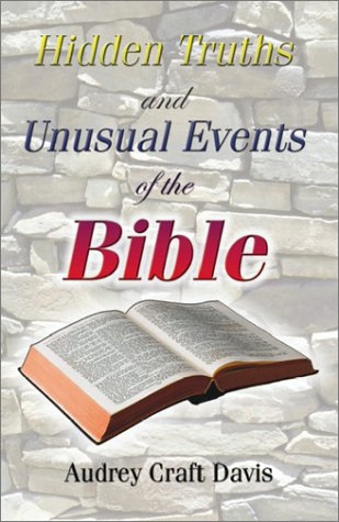 book Hidden Truths (and Unusual Events of the Bible)