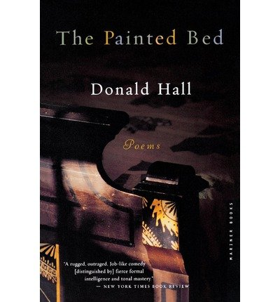 book [(The Painted Bed)] [Author: Donald Hall] published on (May, 2003)