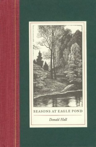 book Seasons at Eagle Pond by Donald Hall (1987) Hardcover