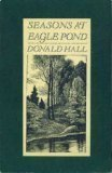 book SEASONS AT EAGLE POND PA by Hall, Donald (1991) Paperback