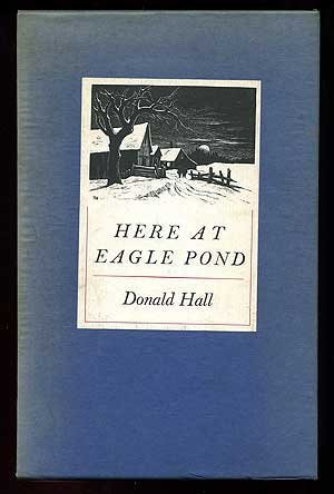 book Here at Eagle Pond Slp edition by Donald Hall (1990) Hardcover