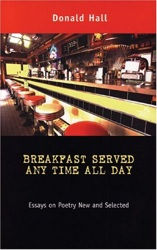 book Breakfast Served Any Time All Day: Essays on Poetry New and Selected