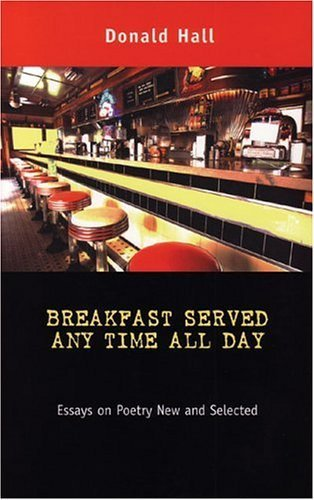book Breakfast Served Any Time All Day: Essays on Poetry New and Selected Hardcover - October 6, 2003