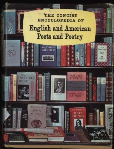 book The Concise Encyclopedia of English and American Poets and Poetry