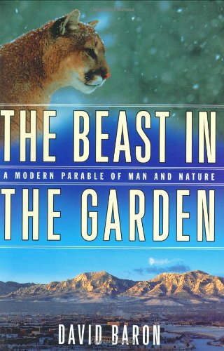 book The Beast in the Garden: A Modern Parable of Man and Nature