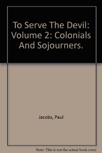 book To Serve the Devil: Vol. 2 - Colonials and Sojourners