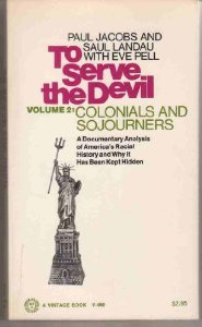 book To Serve the Devil, Volume 2 : Colonials and Sojourners - a Documentary Analysis of America\'s Racial History and Why it Has Been Kept Hidden