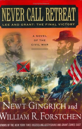 book Never Call Retreat: Lee and Grant: The Final Victory