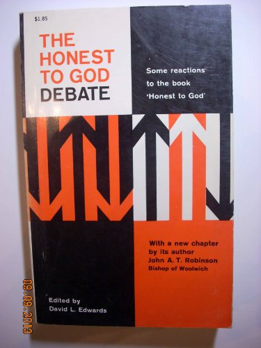 book The Honest to God Debate: Some Reactions to the Book \