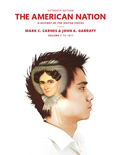 book The American Nation: A History of the United States Volume 1 (15th Edition)