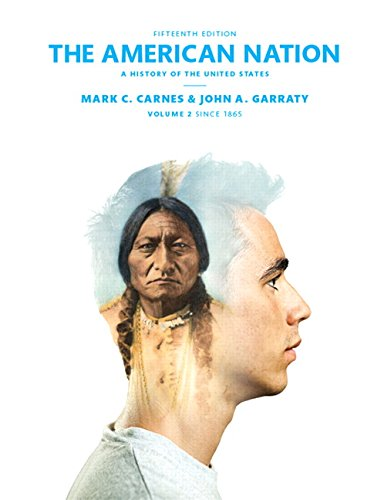 book The American Nation: A History of the United States Volume 2 (15th Edition)