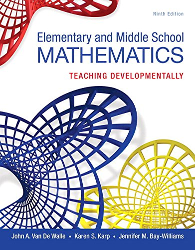 book Elementary and Middle School Mathematics: Teaching Developmentally, Enhanced Pearson eText with Loose-Leaf Version -- Access Card Package (9th Edition) (Teaching Student-Centered Mathematics Series)