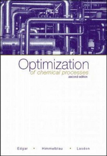 book By Thomas F. Edgar - Optimization of Chemical Processes: 2nd (second) Edition