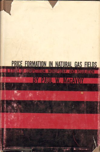 book Price Formation in Natural Gas Fields: A Study of Competition, Monopoly and Regulation