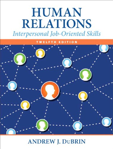 book Human Relations: Interpersonal Job-Oriented Skills (12th Edition)