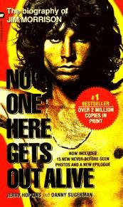 book No One Here Gets Out Alive: The Long Awaited Biography of Jim Morrison