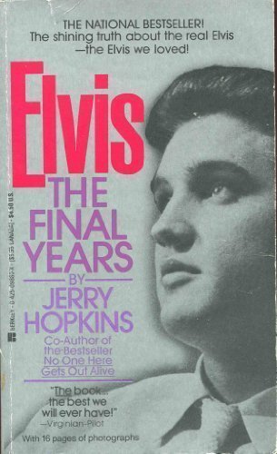 book Elvis-the Final Years by Hopkins, Jerry (1986) Mass Market Paperback
