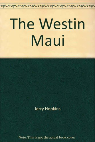 book The Westin Maui (Grand resorts of the world)