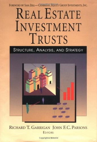 book Real Estate Investment Trusts: Structure, Analysis and Strategy