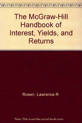 book The McGraw-Hill Handbook of Interest, Yields, and Returns