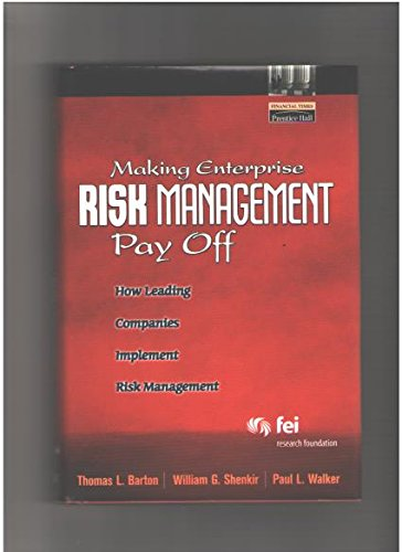 book Making Enterprise Risk Management Pay Off: How Leading Companies Implement Risk Management