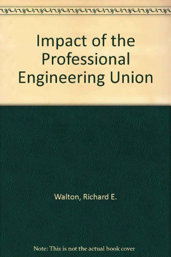 book Impact of the Professional Engineering Union