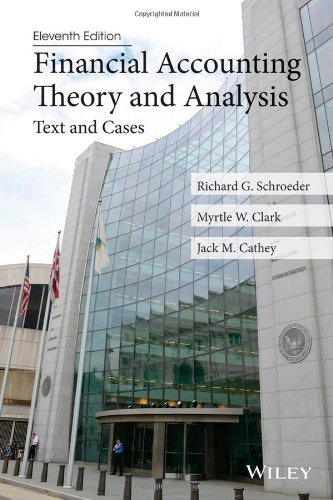 book Financial Accounting Theory and Analysis: Text and Cases