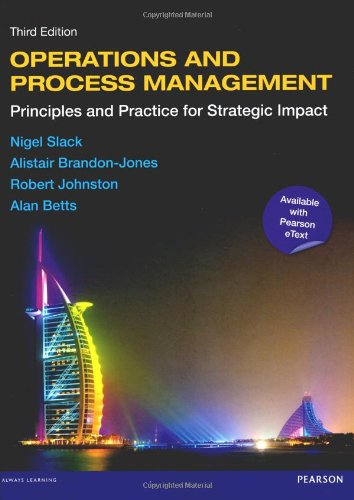book Operations and Process Management with eText: Principles and Practice for Strategic Impact