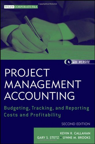 book Project Management Accounting, with Website: Budgeting, Tracking, and Reporting Costs and Profitability