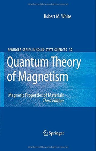 book Quantum Theory of Magnetism 3rd edition by White, Robert M. (2006) Hardcover