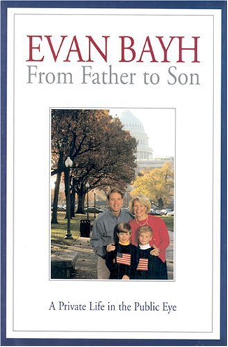 book From Father to Son: A Private Life in the Public Eye