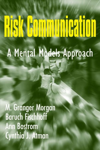 book Risk Communication: A Mental Models Approach