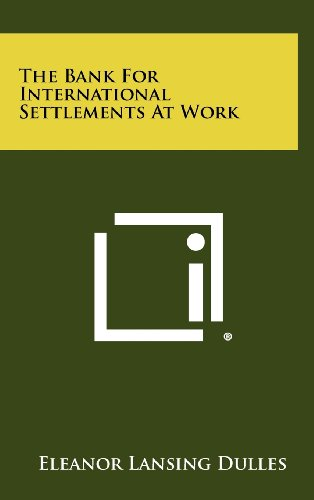 book The Bank For International Settlements At Work