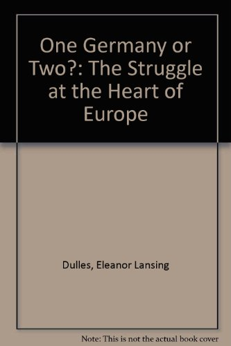 book One Germany or Two: The Struggle at the Heart of Europe (Hoover Institution publications, 86)