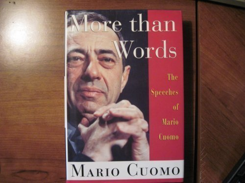 book More Than Words: The Speeches of Mario Cuomo