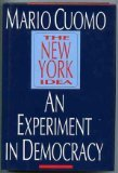 book The New York Idea: An Experiment in Democracy
