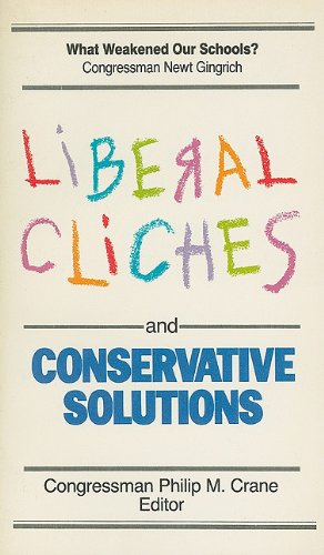 book Liberal Cliches and Conservative Solutions