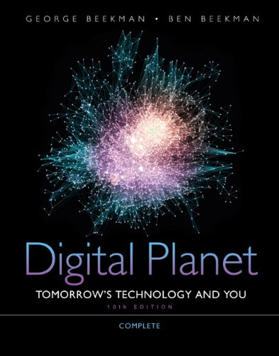 book Digital Planet: Tomorrow\'s Technology and You, Complete (10th Edition) (Computers Are Your Future)