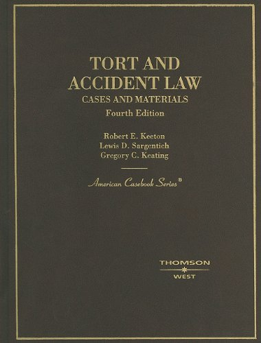 book By Robert E. Keeton - Keeton, Sargentich and Keating\'s Tort and Accident Law: Cases and Materials, 4th: 4th (fourth) Edition