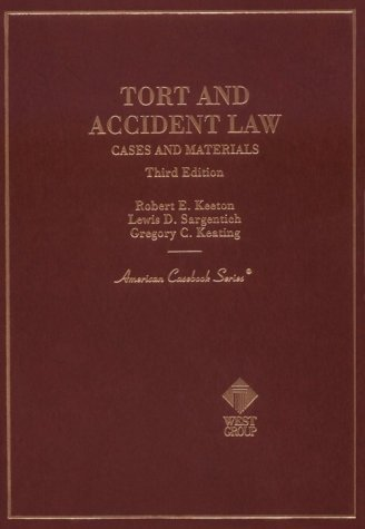 book Cases and Materials on Tort and Accident Law (American Casebooks) 3rd edition by Keeton, Robert E., Keating, Gregory C., Sargentich, Lewis D. (1998) Hardcover