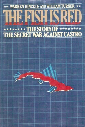 book The Fish Is Red: The Story of the Secret War Against Castro Hardcover - August, 1981