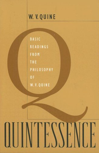 book Quintessence: Basic Readings from the Philosophy of W. V. Quine