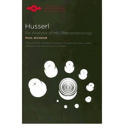 book [(Husserl: An Analysis of His Phenomenology)] [Author: Paul Ricoeur] published on (November, 2007)