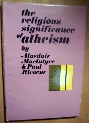 book The Religious Significance of Atheism Hardcover June, 1969